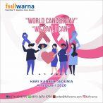 We Can, I Can! Spesial Hari Kanker Sedunia